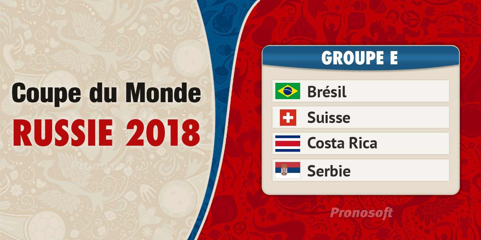groupe e coupe du monde 2018
